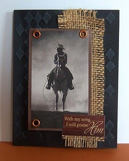 Using burlap on cards, Mac could use some of the western things I sent her for similar card.  Her friend with horse would probably love it!