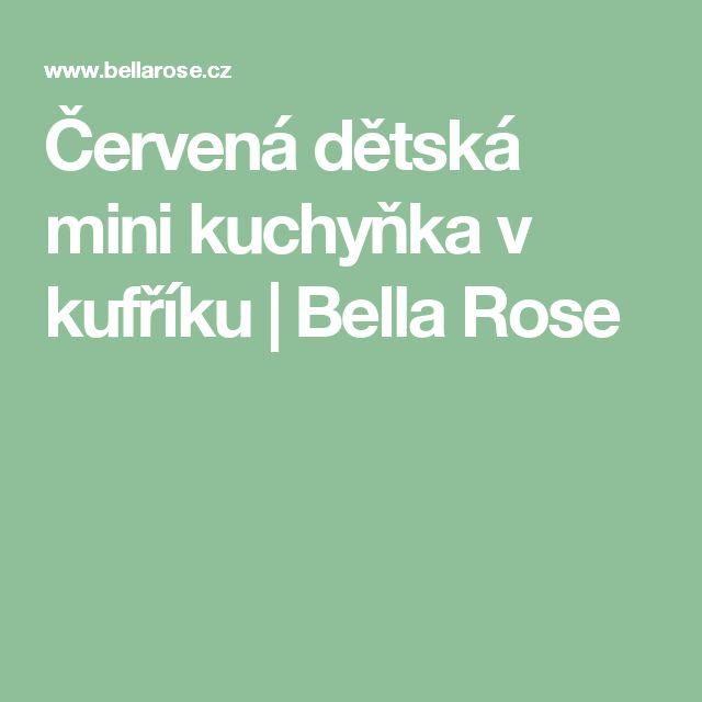 MY NAROZKY Červená dětská mini kuchyňka v kufříku | Bella Rose