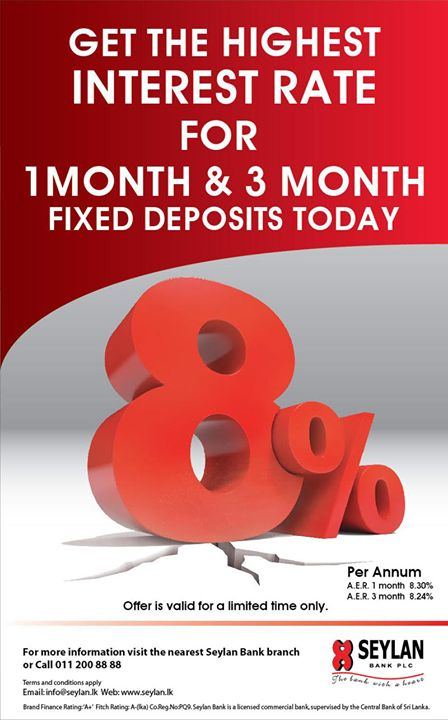 Now Seylan Bank Offers The Highest Interest Rate of 8% For 1 Month & 3 Month Fixed Deposits  Now Seylan Bank Offers The Highest Interest Rate of 8% For 1 Month & 3 Month Fixed Deposits