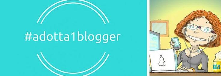 Vi racconto quant'è bella la community di #adotta1blogger