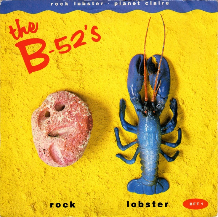Rock Lobster | The B-52's (sic)