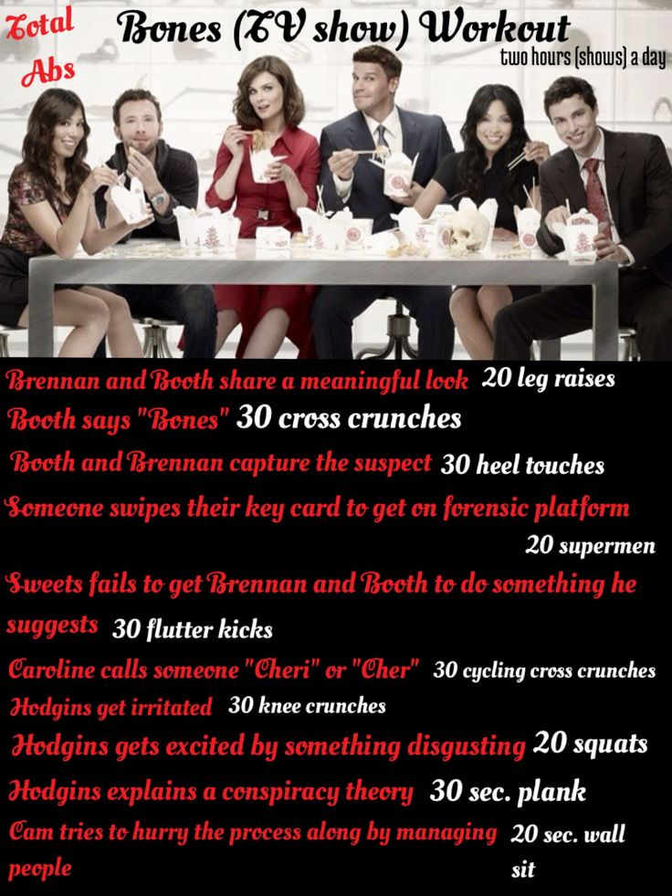 Bones tv show workout!! :)