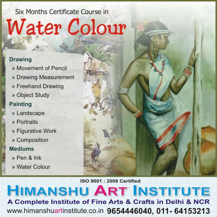 """""""6 MONTHS CERTIFICATE COURSE IN WATER COLOUR"""" Course Content: Basic » Movement of Pencil » Drawing Measurement » Freehand Drawing » Object Study  Painting » Landscape  » Portraits » Figurative Work  » Composition  Mediums » Pen & Ink  » Water Colour.   For more details call: 9654446040, 011-43557340  """