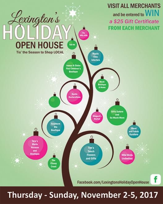 Shop locally on this weekend at participating Lexington merchants! At every merchant visited, get an ornament on the tree on your Open House brochure punched. Then turn in the drawing slip on the back of your brochure for a chance to win!