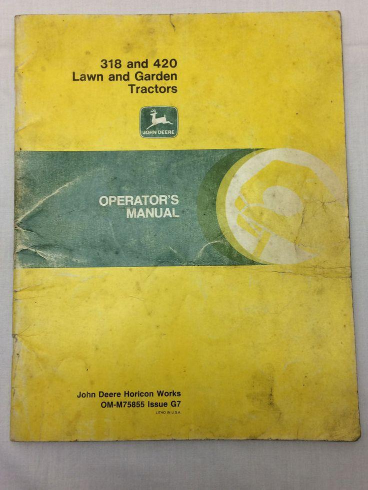Vintage John Deere Operator's Manual 318 & 420 Lawn & Garden Tractors Booklet #JohnDeere
