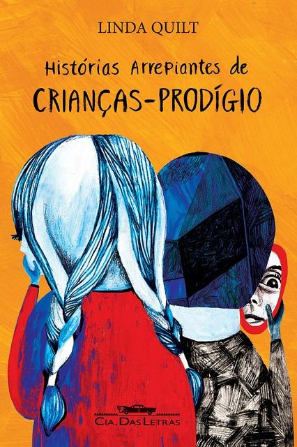 Histórias Arrepiantes de Crianças Prodígio | Cia das Letras by catarina bessell, via Flickr