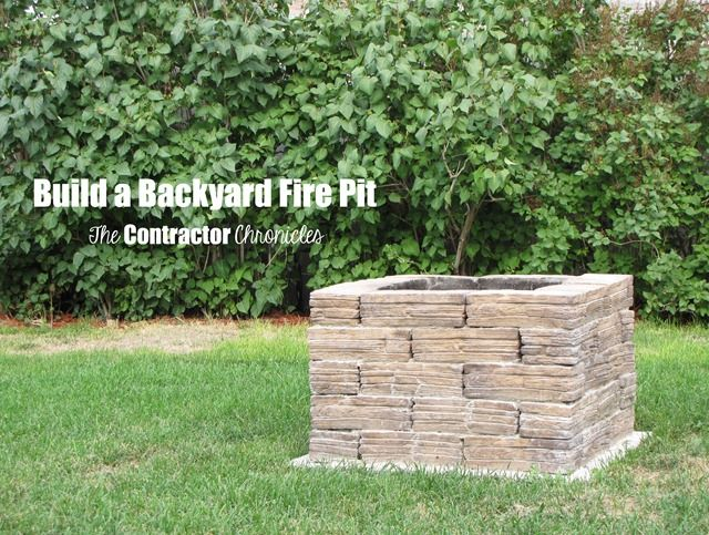 Build A Backyard Fire Pit - The Contractor Chronicles