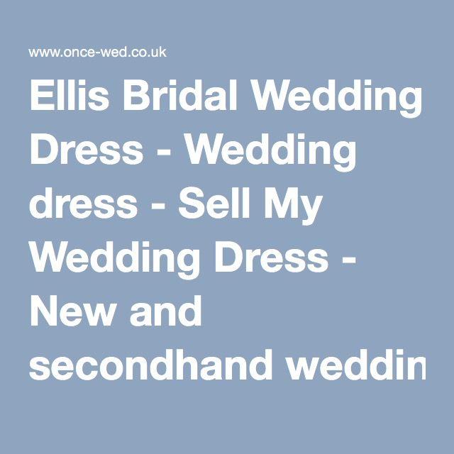 Ellis Bridal Wedding Dress - Wedding dress - Sell My Wedding Dress - New and secondhand wedding dresses at Once-Wed.co.uk