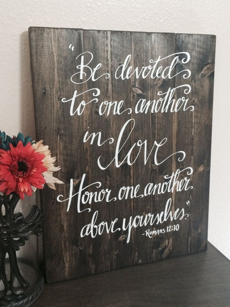 Beautiful wedding quotes about love : Wedding Sign Bible Verse Sign Be Devoted To One Another Romans 12:10 Wooden Wall