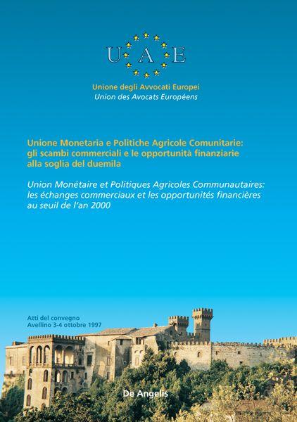 Unione Monetaria e Politiche Agricole Comunitarie. Gli scambi commerciali …
