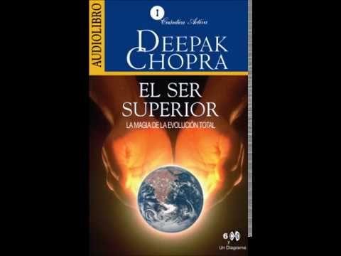 El Ser Superior (Audio Libro 3) Deepak Chopra - YouTube