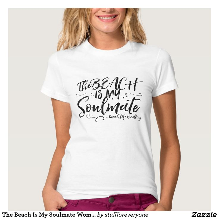 The Beach Is My Soulmate Women's T-Shirt