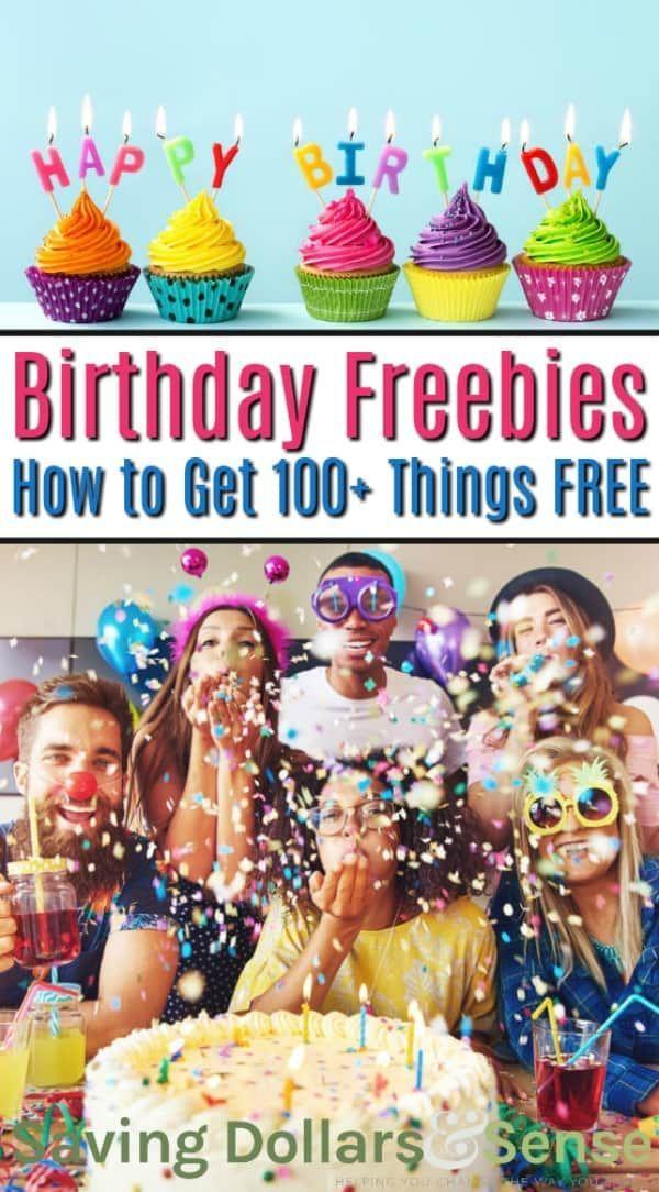Birthday Freebies Available For You Saving Dollars Sense Birthday Freebies Free On Your Birthday Freebie