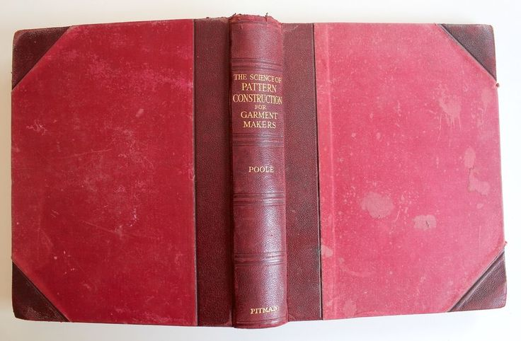 The Science Of Pattern Construction For Garment Makers 1927 Poole HC 1st Ed RARE