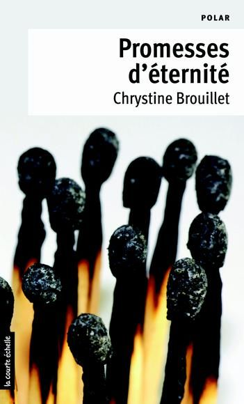 CHRYSTINE BROUILLET : Promesses d'éternité #9