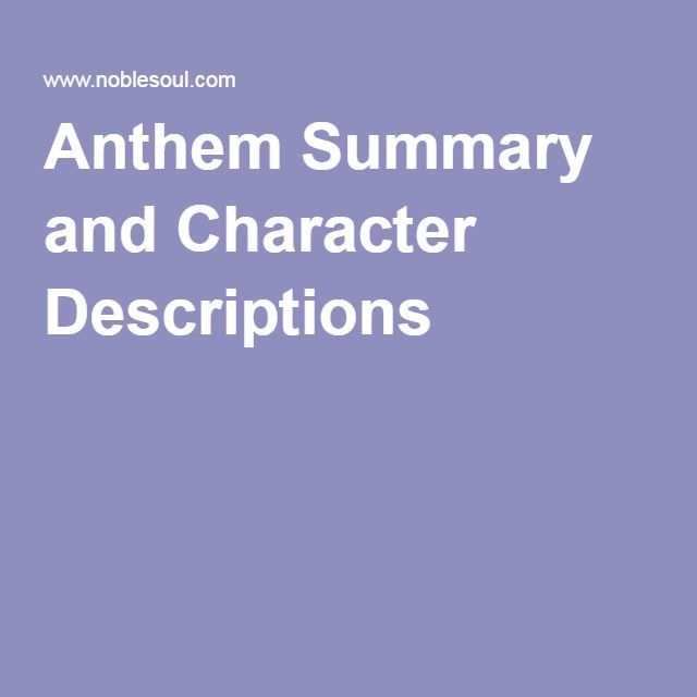best anthem images ayn rand funny pics and info  anthem summary and character descriptions