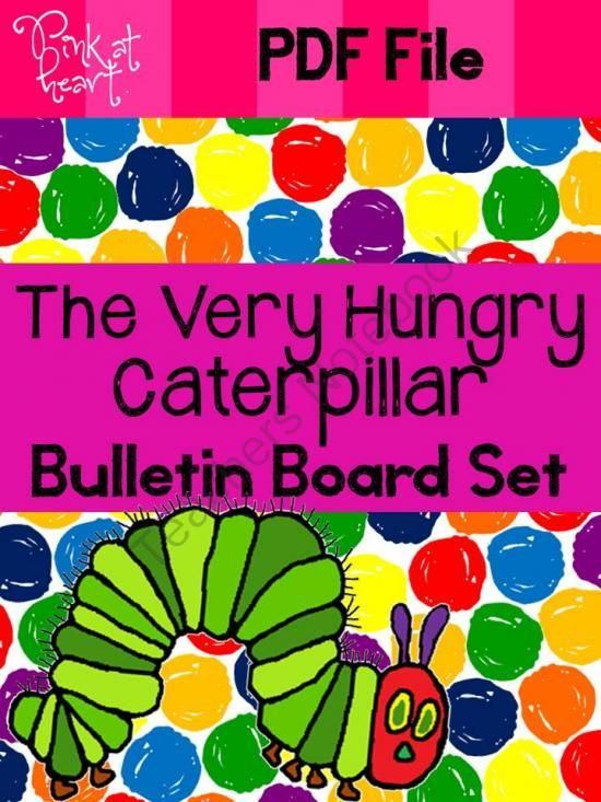 The Very Hungry Caterpillar - Bulletin Board Set from Pink at Heart on TeachersNotebook.com -  (35 pages)  - PDF - TVHC Bulletin Board Set!