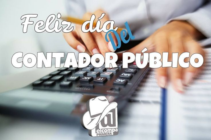 Hoy celebramos el día del Contador Público. Felicidades en su día.
