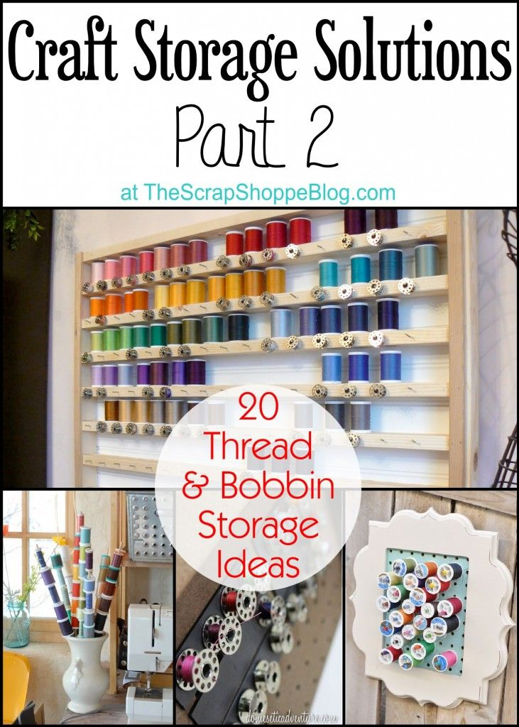 20 Thread & Bobbin Storage Ideas There are some great ideas for organizing thread and bobbins! The wooden shelf with nails is perfect for keeping spools and bobbins together. What is your favorite thread storage idea?