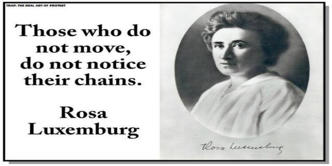 Inspiring quote by Rosa Luxemburg
