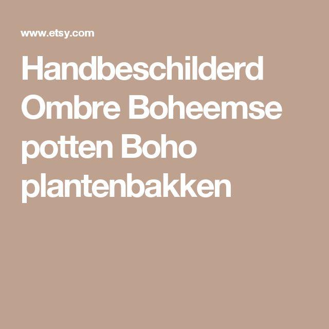 Handbeschilderd Ombre Boheemse potten Boho plantenbakken