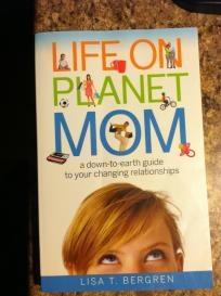 """LISA T. BERGREN """"LIFE ON PLANET MOM"""" LIKE NEW"""