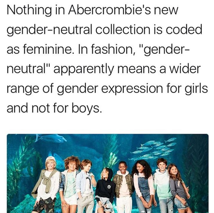 """That's... actually a great point. I'd never thought about it before, but pretty much anytime you see something that's """"unisex"""" or """"gender-neutral,"""" it basically just looks like male clothing."""
