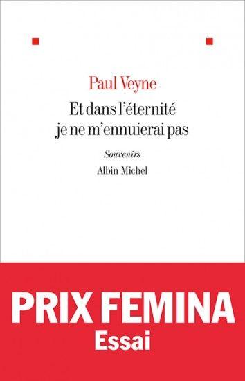 Et dans l'éternité je ne m'ennuierai pas de Paul Veyne