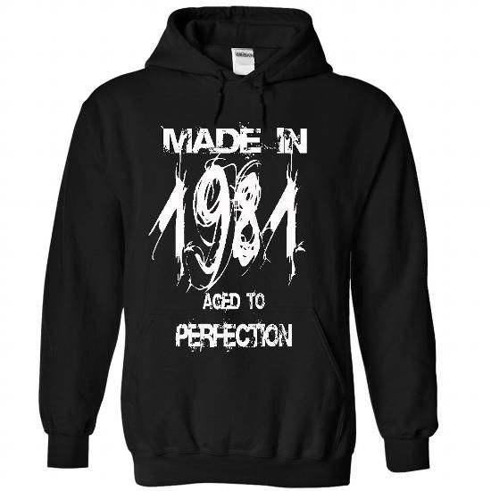 Cool Made in 1981 - Perfection year-ndh T shirts