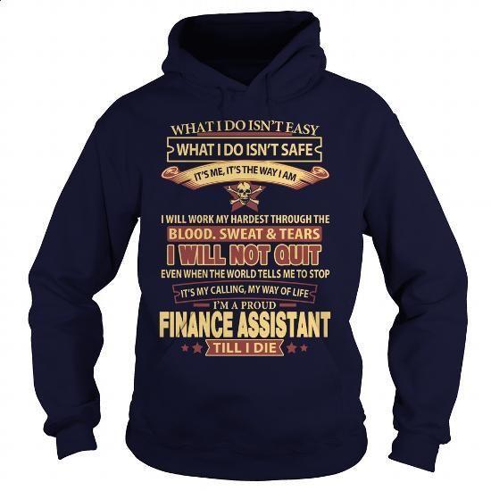 FINANCE-ASSISTANT - #mens zip up hoodies #vintage tee shirts. ORDER HERE => https://www.sunfrog.com/LifeStyle/FINANCE-ASSISTANT-92601818-Navy-Blue-Hoodie.html?60505