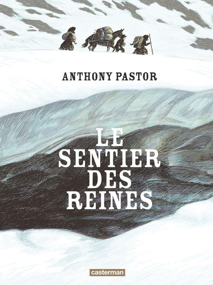 Le Sentier des reines, le prix de la liberté - http://www.ligneclaire.info/pastor-30828.html