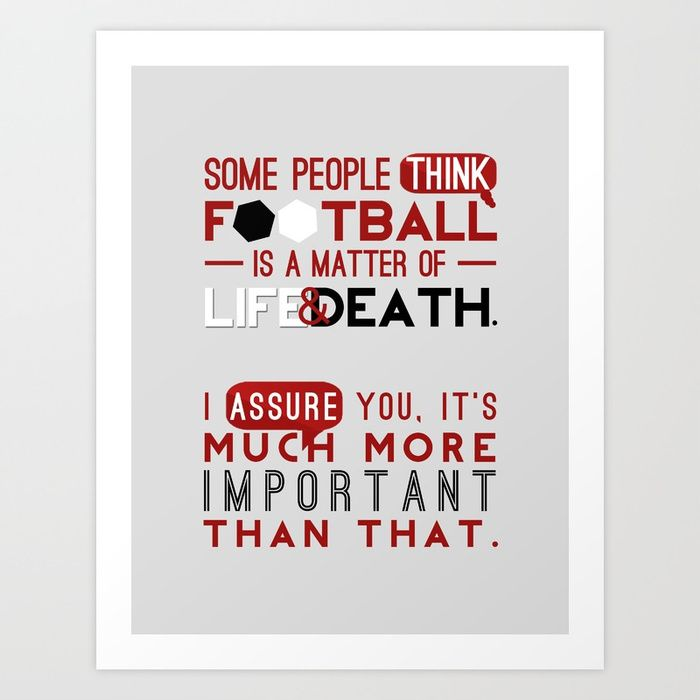 More than a matter of life and death Art Print. #football#soccer#print#art. AFFILIATE LINK