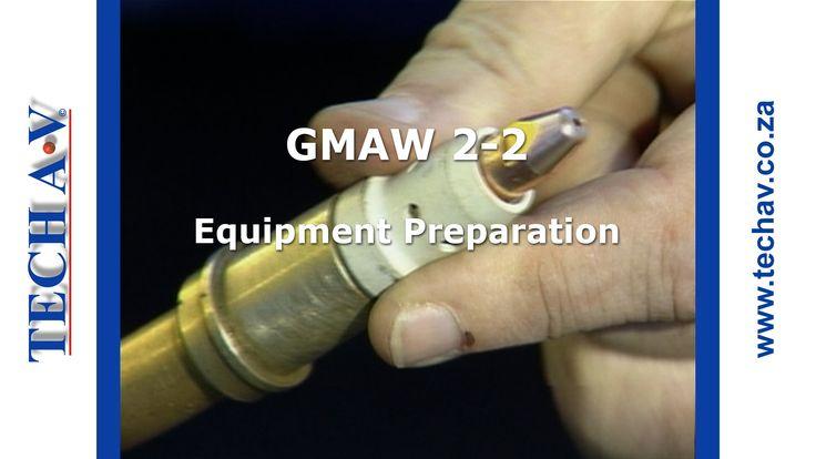 Gas Metal Arc Welding (GMAW) 2-2