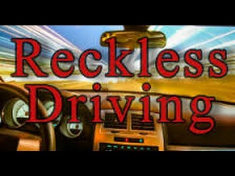 Driving Reckless