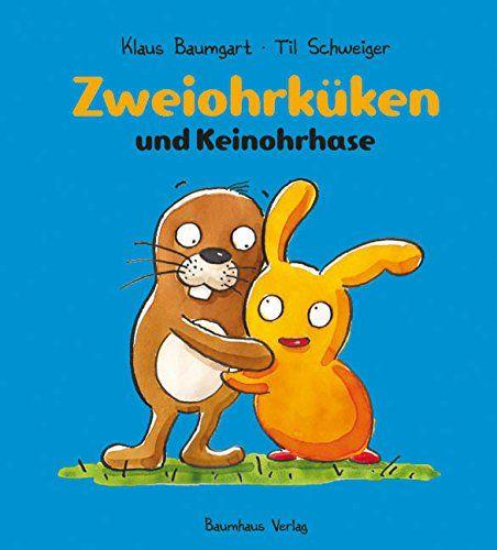 Keinohrhase und Zweiohrküken: Amazon.de: Klaus Baumgart, Til Schweiger: Bücher