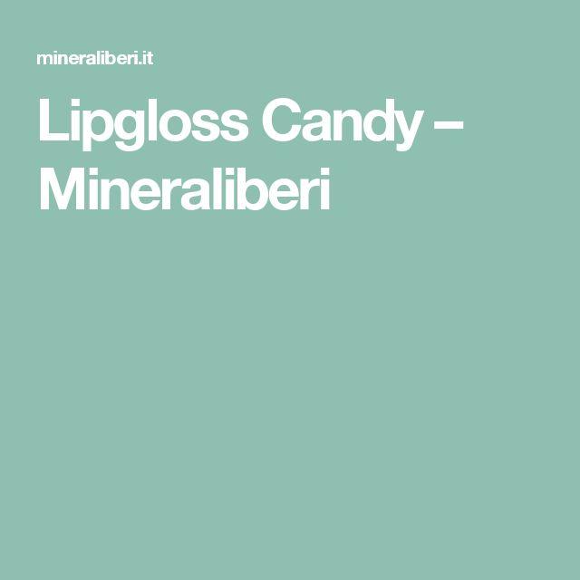 Lipgloss Candy – Mineraliberi