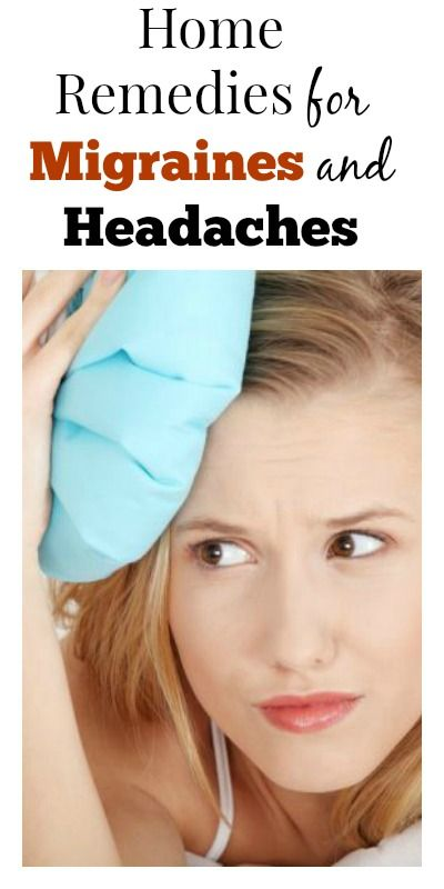 Home Remedies for Migraines and Headaches