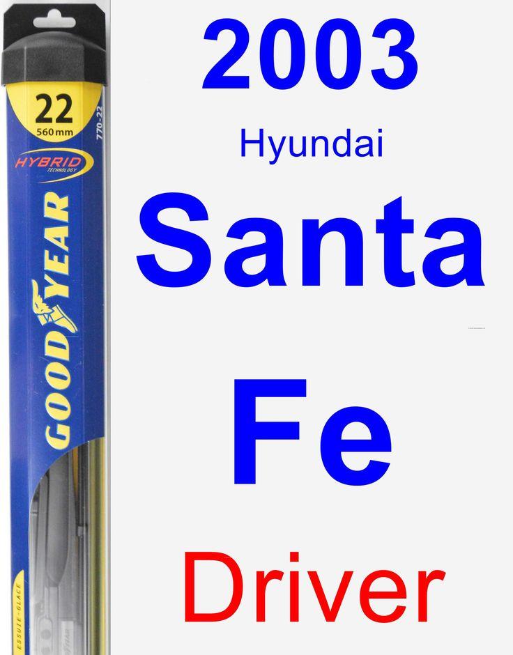 Driver Wiper Blade for 2003 Hyundai Santa Fe - Hybrid