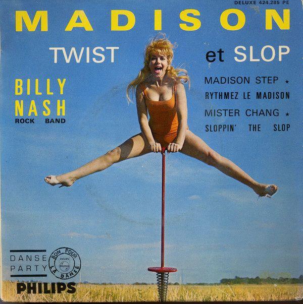 Billy Nash Rock Band – Madison Twist Et Slop (1962)