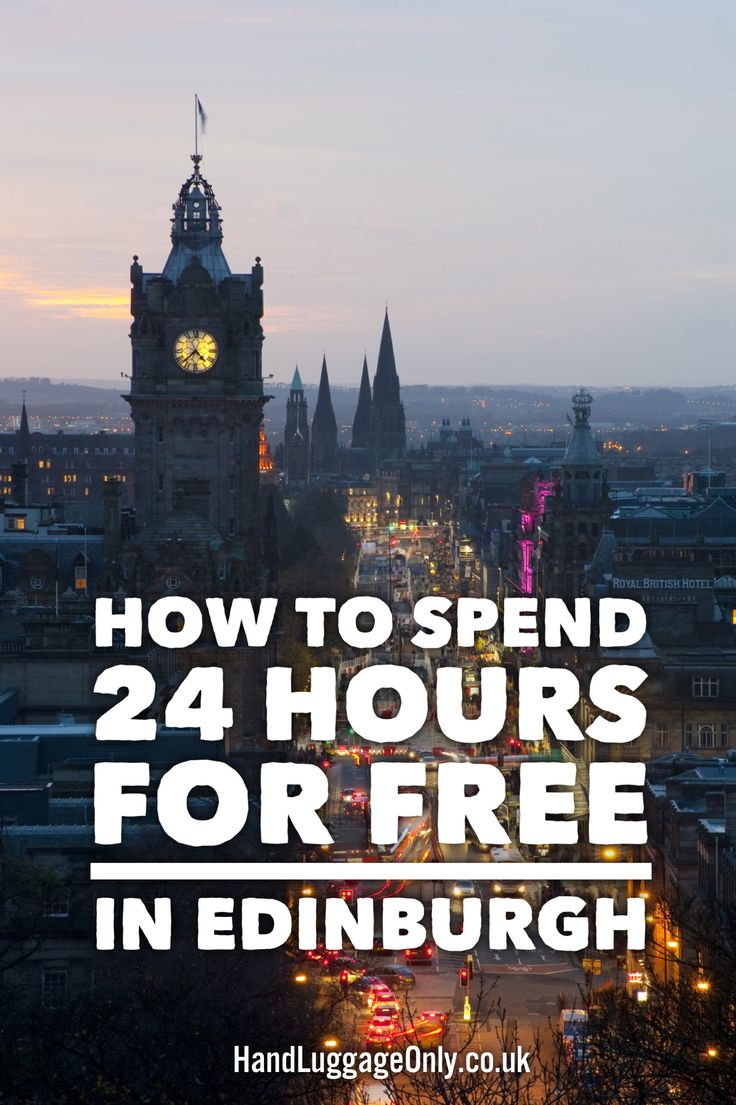 Here's How To Spend 24 Hours For Free In Edinburgh! - Hand Luggage Only - Travel, Food & Photography Blog