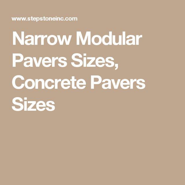 Narrow Modular Pavers Sizes, Concrete Pavers Sizes