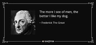 Image result for voltaire the i see humans the more I like my pets