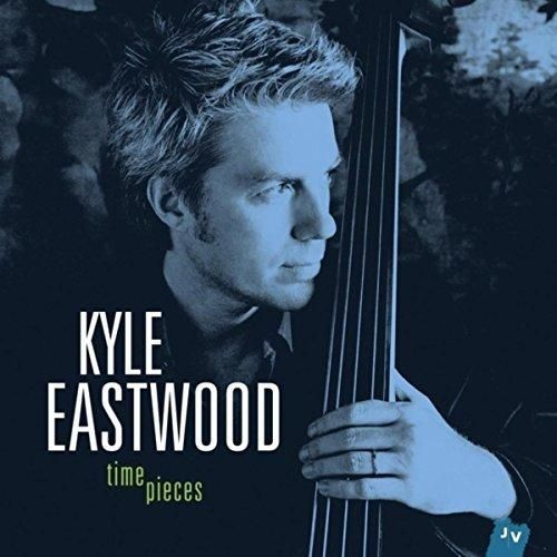 Kyle Eastwood - Timepieces (Bonus Track Version)
