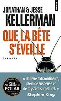Bookcrossing: QUE LA BETE S'EVEILLE de Jesse & Jonathan Kellerman