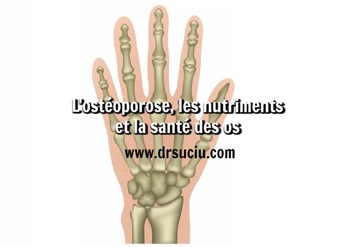 Photo drsuciu - ostéoporose - santé des os - nutriments