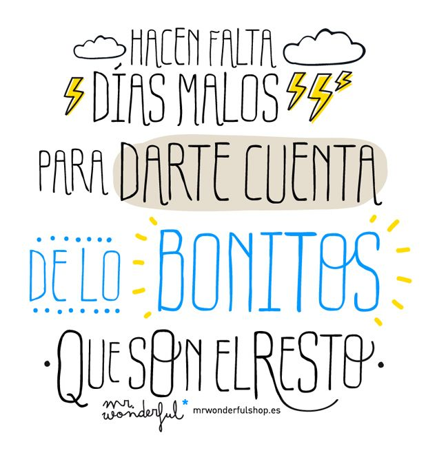 http://erafbadia.blogspot.com.es/ #frases #empleo Mensajes #positivos by Mr. Wonderful have a nice day!