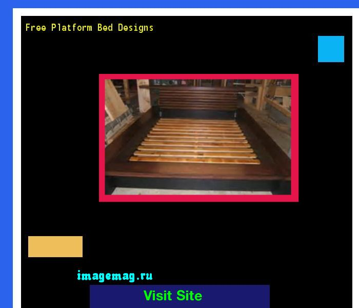 Free Platform Bed Designs 073352 - The Best Image Search