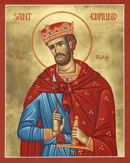 Saint Edmund, King and Martyr of East Anglia