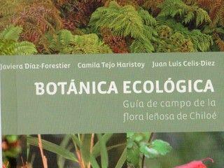 Botánica ecológica, guía de campo de la flora leñosa de Chiloé (2001)
