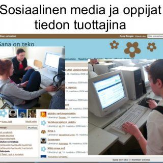 """Sosiaalinen media ja oppijat tiedon tuottajina   Yhteinen kirjoittaminen ja julkaisu """"Sosiaalinen media on prosessi, jossa yksilöt ja ryhmät rakentav. http://slidehot.com/resources/some-ja-tiedon-tuottaminen.44579/"""